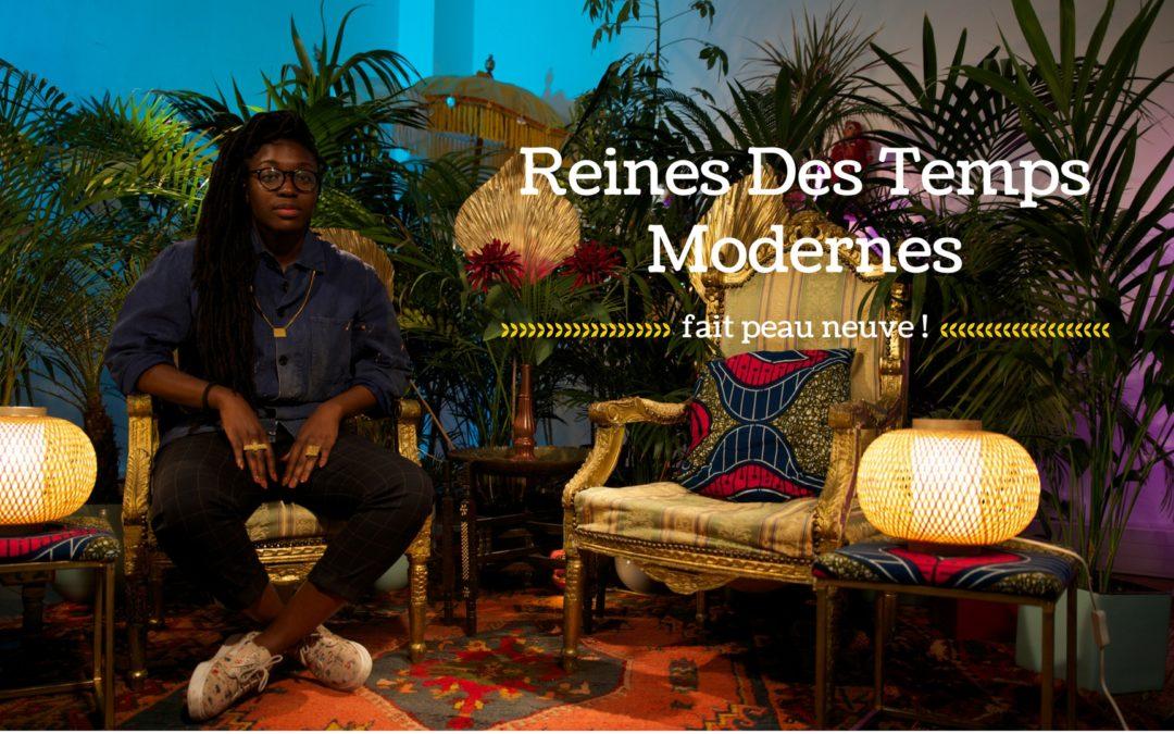 #RTM | Reines Des Temps Modernes fait peau neuve !