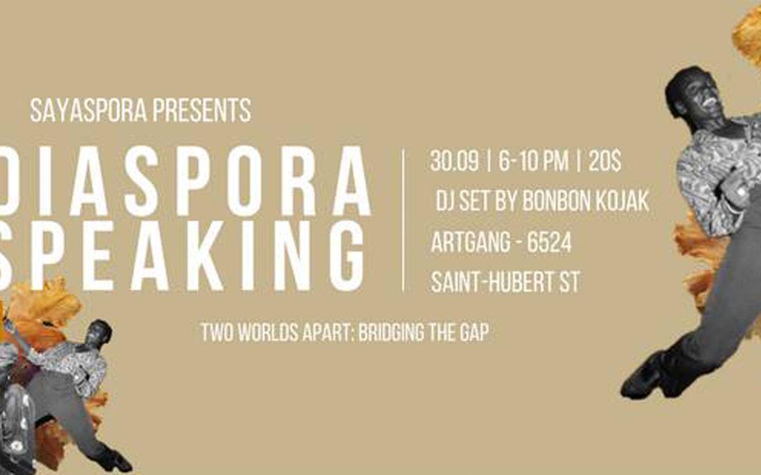 Retour sur Diaspora Speaking  II