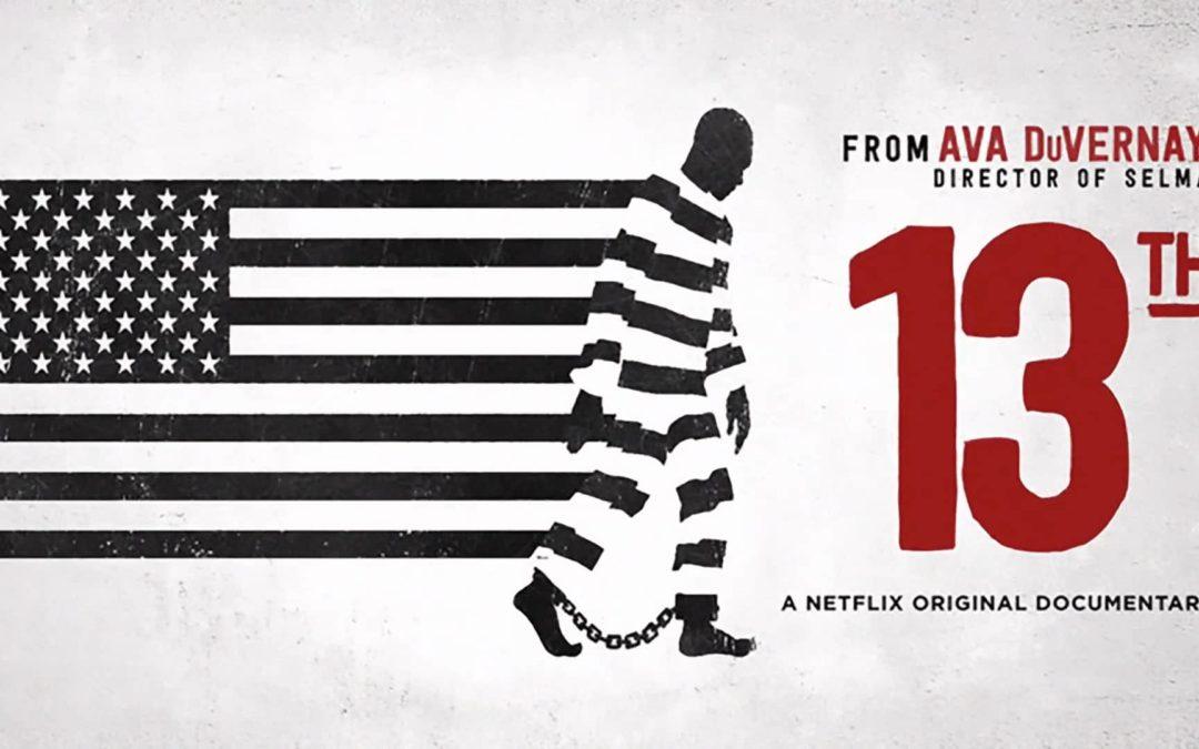 The 13th : un documentaire à voir absolument !