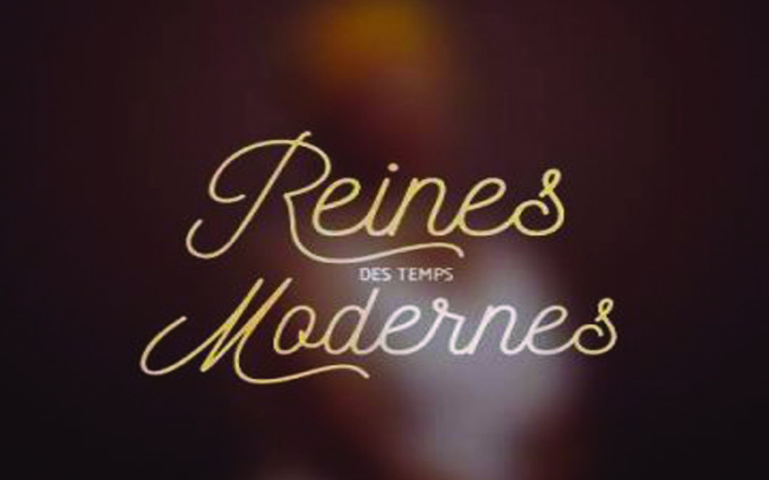 Playlist #1 Reines Des Temps Modernes ♫