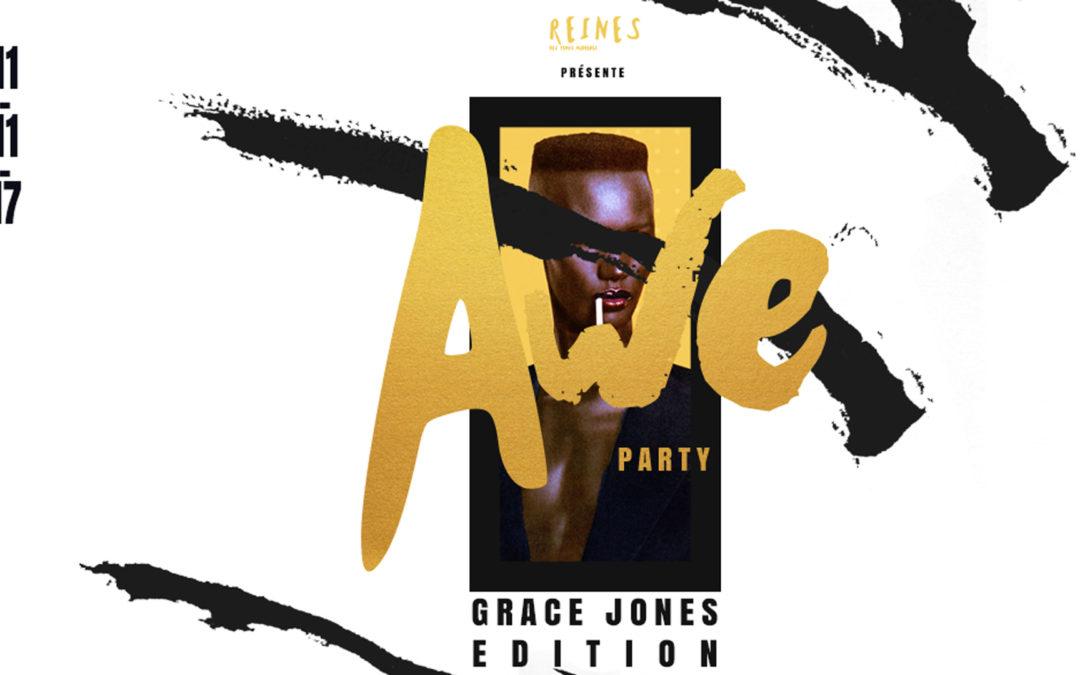 AWE PARTY #2 | GRACE JONES EDITION | Le 11 novembre prochain