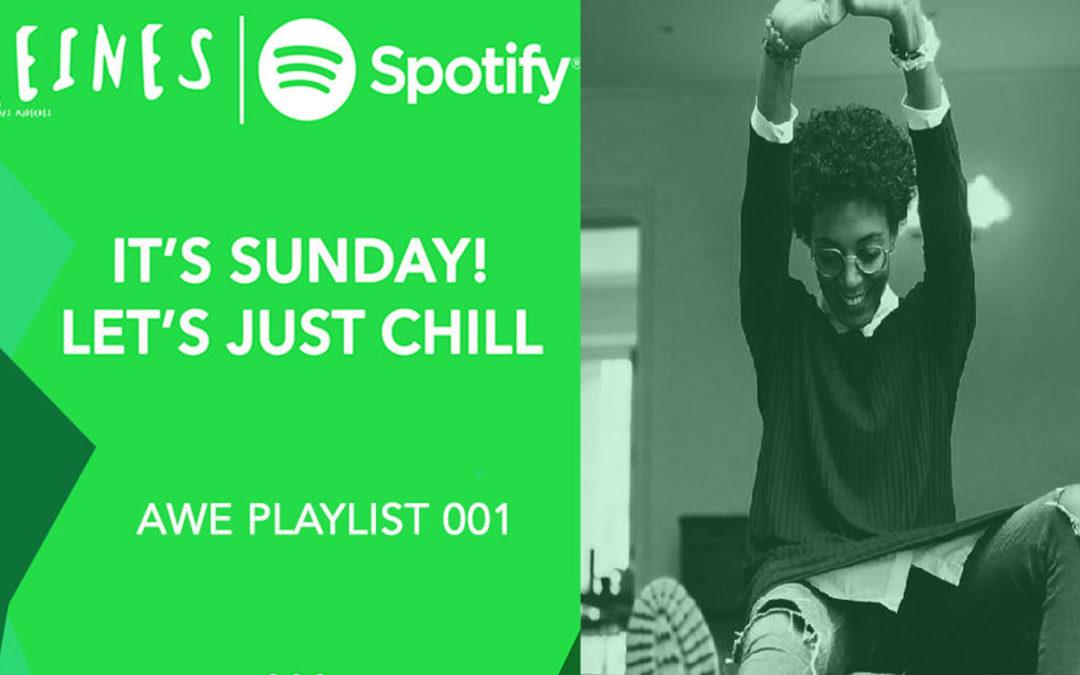 "It's Sunday! ""Awe Playlist"": Just Chill 001"