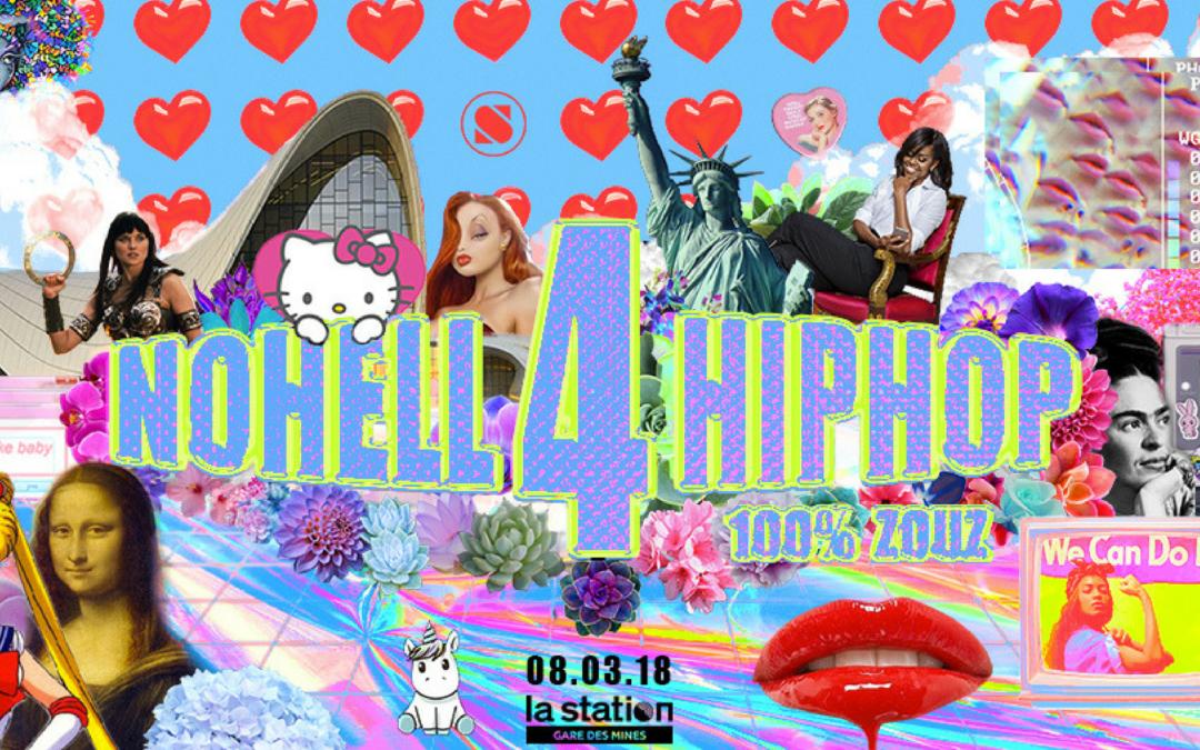 8 mars | Nohell4Hiphop : Fête de la Zouz